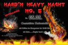 5.Hard n Heavy Nacht