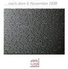 9.Nvember 1938. Als der deutsche Mob entfesselt tobte