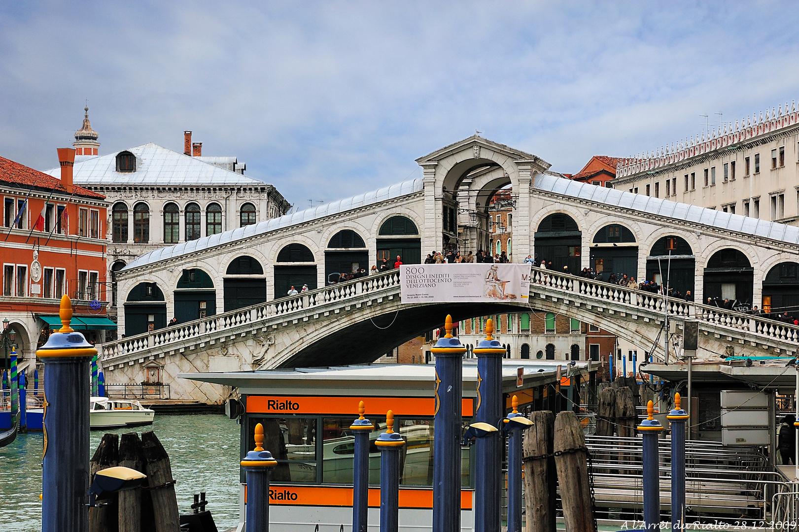 A l'Arrêt du Pont du Rialto (28.12.2009)