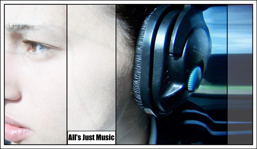 [Alls's Just Music]