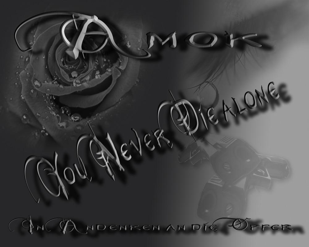 Amok - Never die alone