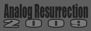 Analog Resurrection 09