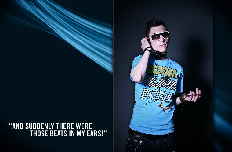 """""""And suddenly there were those beats in my ears!"""""""