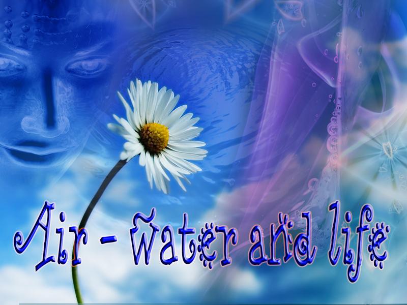 Aria, Acqua e Vita