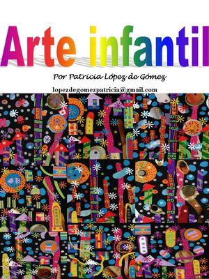 Arte Infantil 06 /Patricia Lopez de Gomez