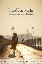 Ausstellung Khumba Mela Im Strom der Unsterblichkeit
