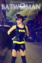 * * * Batwoman * * *