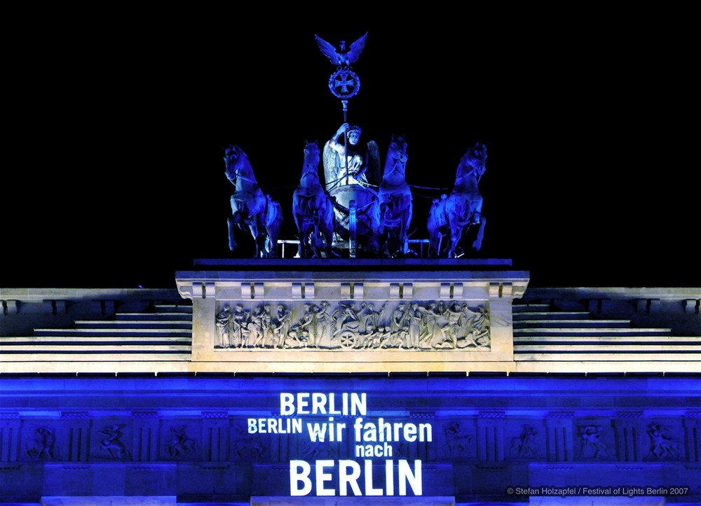 Berlin, Berlin, wir fahren nach Berlin - Festival of Lights 2007