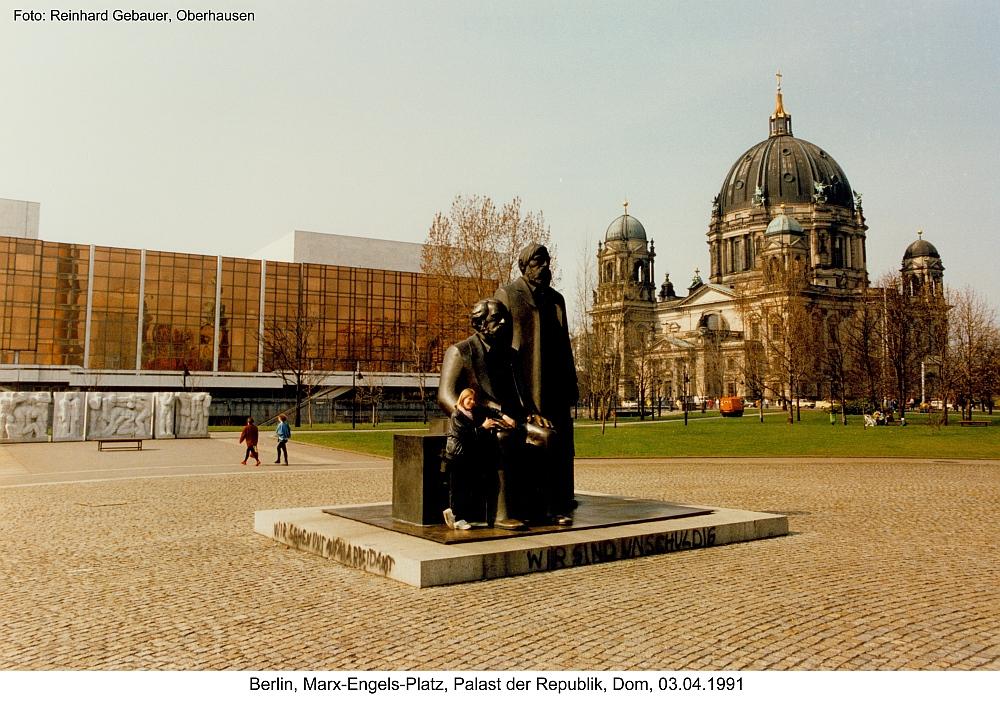 Berlin, Marx-Engels-Platz, Palast der Republik, Dom, 1991