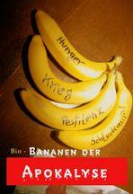 Bio - Bananen der Apokalypse. Von der Veronika Lazuli