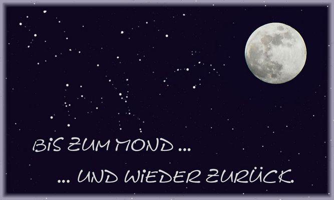 Bis zum Mond ...