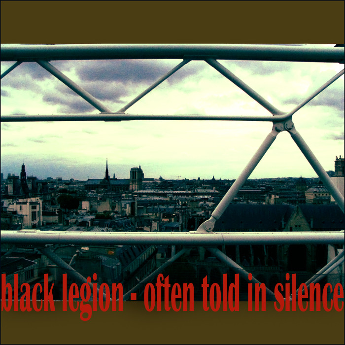black legion - often told in silence