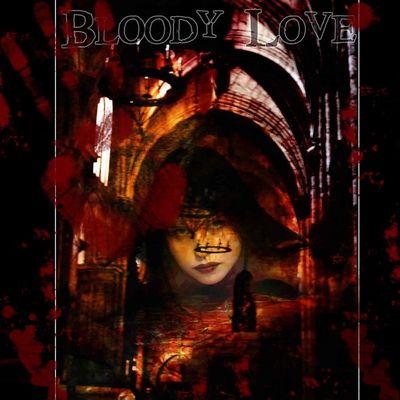:: Bloody Love ::