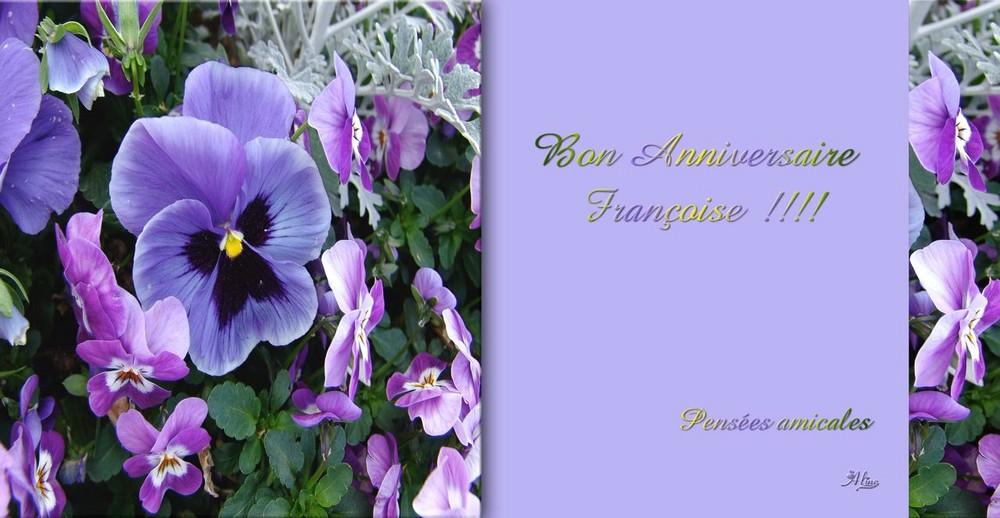 BON ANNVIVERSAIRE FRANCOISE !!!