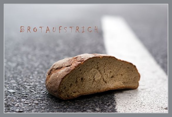 BROTAUFSTRICH  ;))