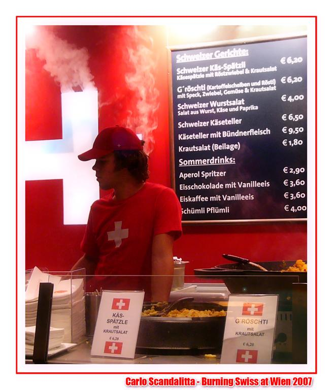 Burning Swiss At Wien