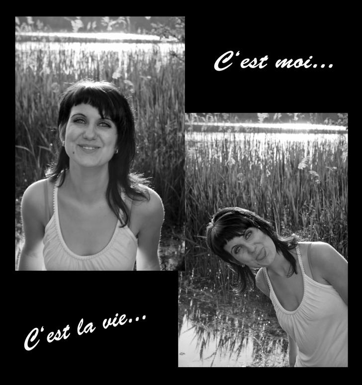 C'est la vie..., c'est moi...