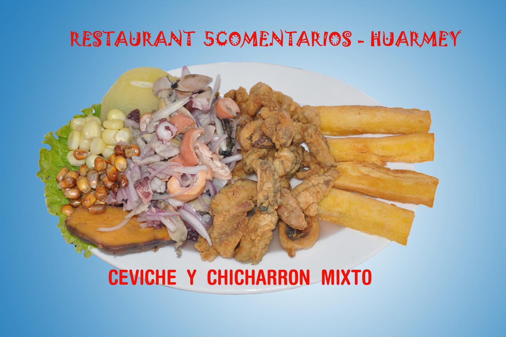 CEVICHE Y CHICHARRON MIXTO