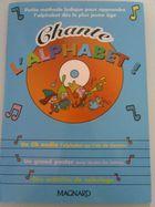 chante l'alphabet méthode ludique pour apprendre l'alpphabet aux enfants dès l'âge de 2 ans ,