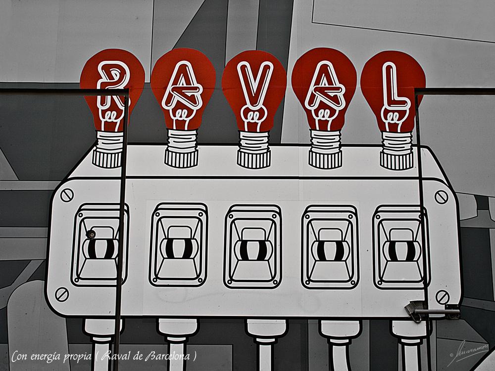 Con energía propia ( Raval de Barcelona )