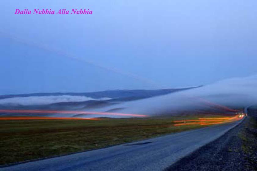 dalla nebbia alla nebbia