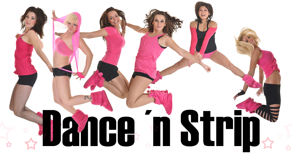 Dance and strip!