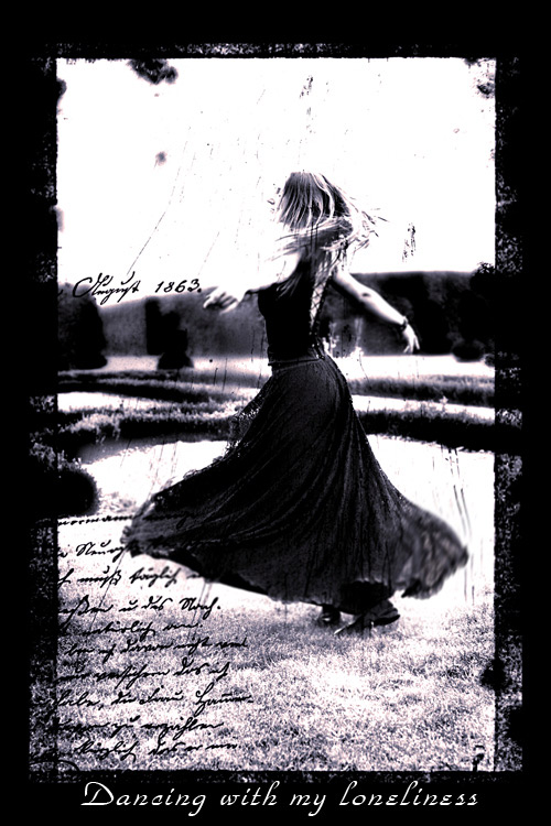 dancing with my loneliness