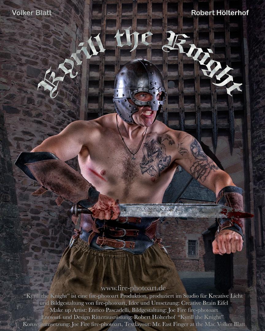 """Das Ergebnis """"Kyrill the Knight"""""""