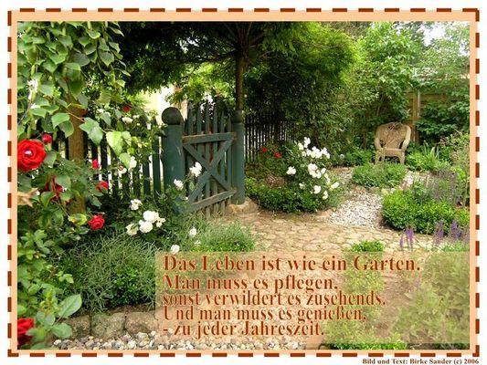 Das Leben ist ein Garten...