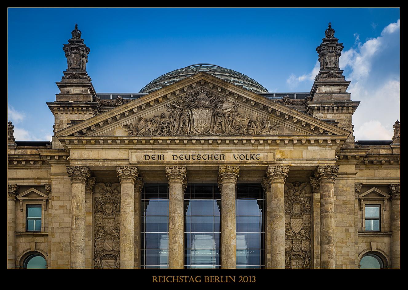 Dem deutschen Volke - Berliner Reichstag