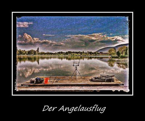 Der Angelausflug