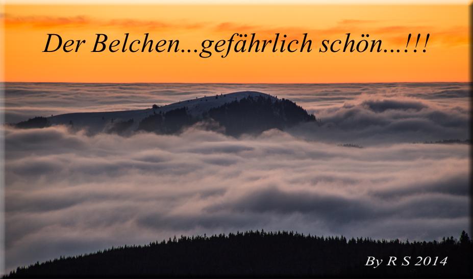 Der Belchen...