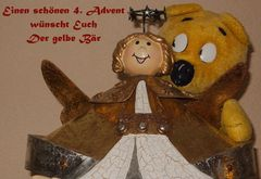 Der gelbe Bär wünscht einen schönen 4.Advent