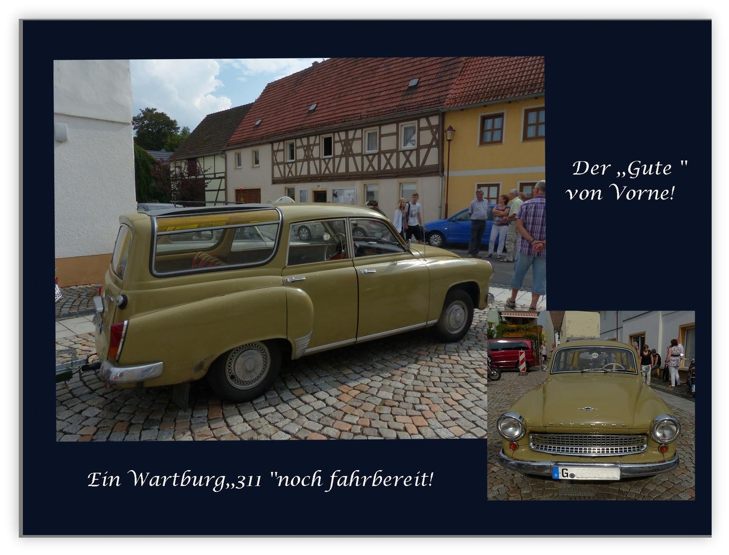 Der gute alte Wartburg....