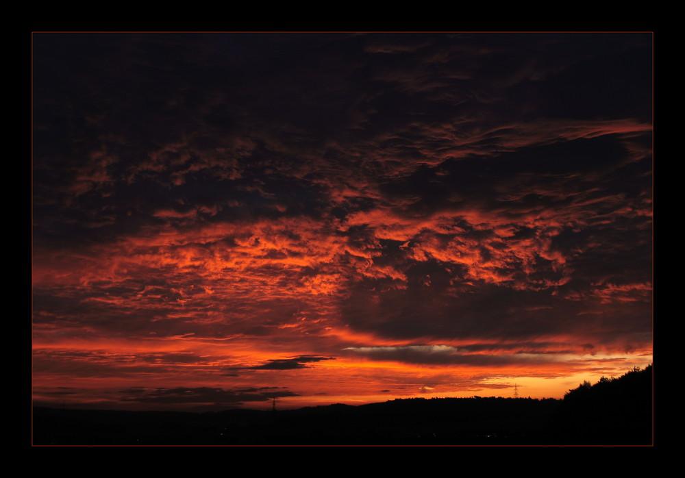 Der Himmel brennt.....