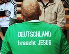 Deutschland braucht Jesus!