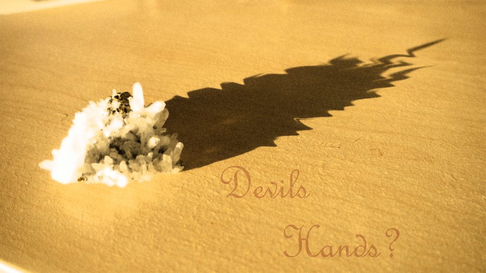 Devils Hands...?