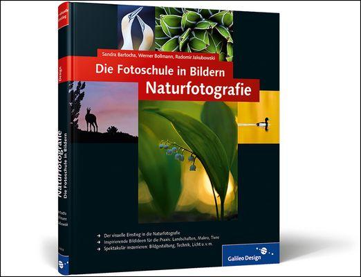 Die Fotoschule in Bildern Naturfotografie