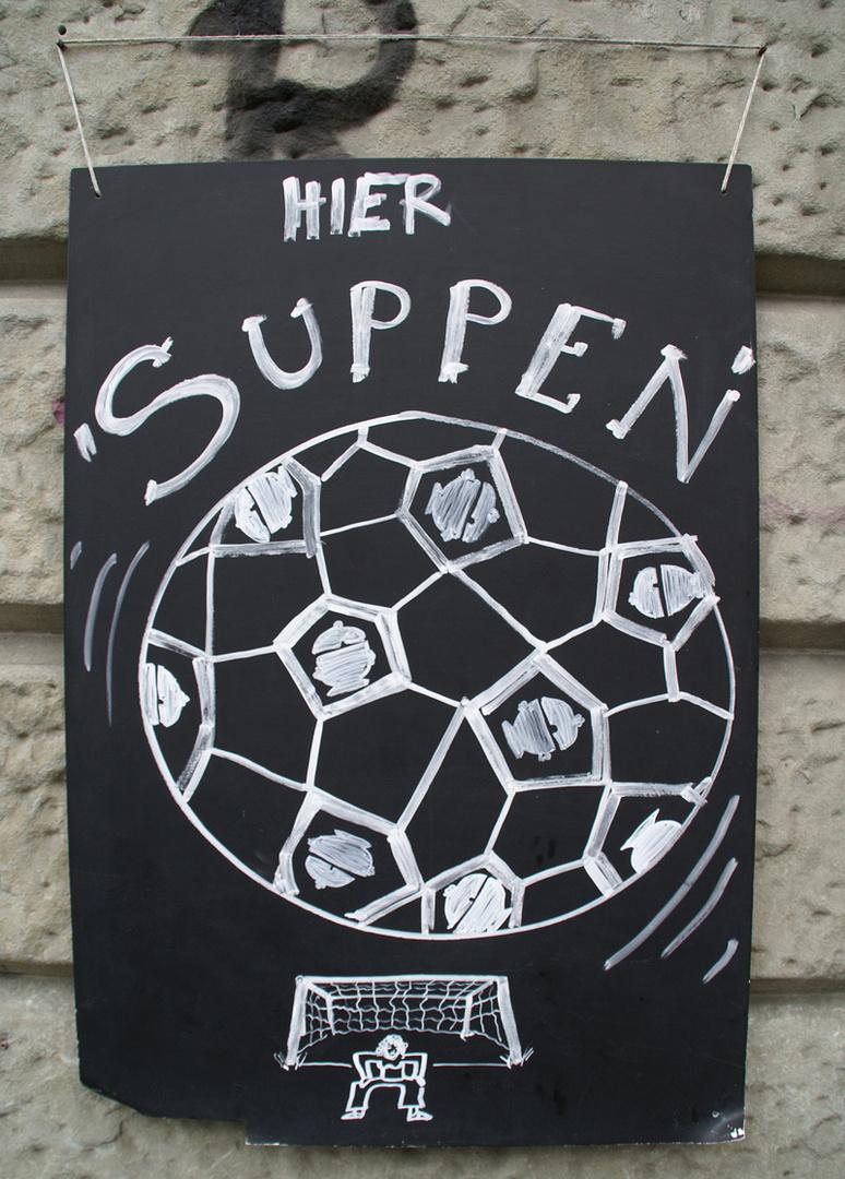 ..die Fussballsuppe.....