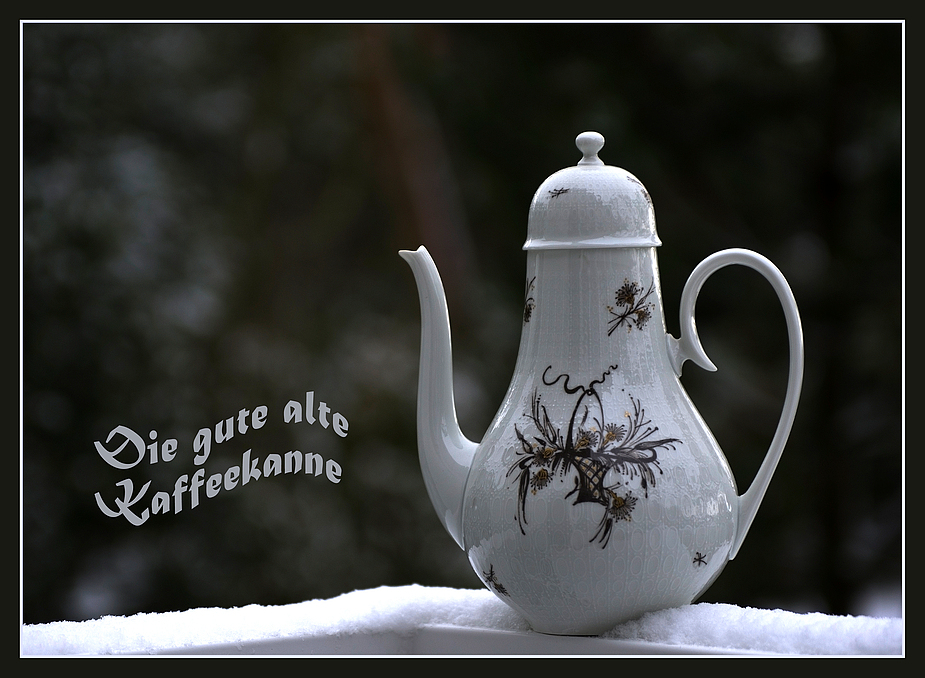 Die gute alte Kaffeekanne!