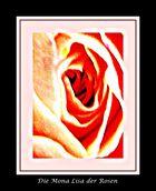 Die Mona Lisa der Rosen