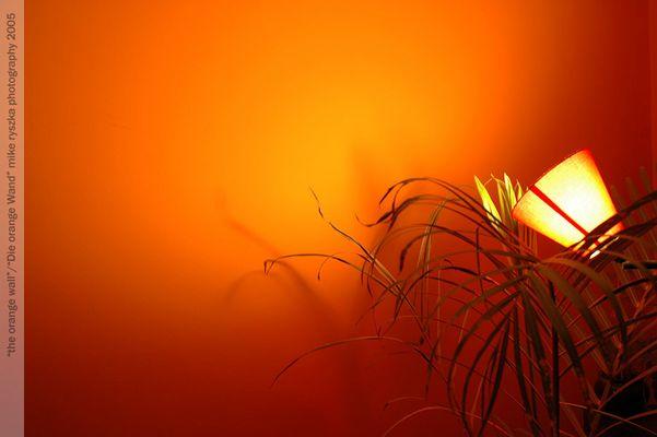 Die Orange Wand...(ver.2)