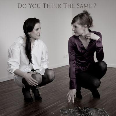Do You Think The Same?