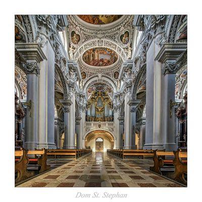 "Dom St. Stephan - Passau "" Gott zu Gefallen..."""