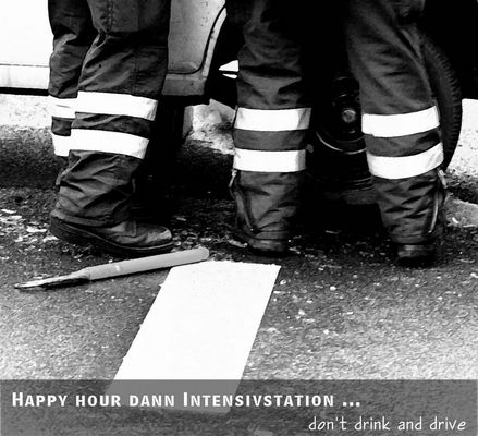 Don't drink and drive ...