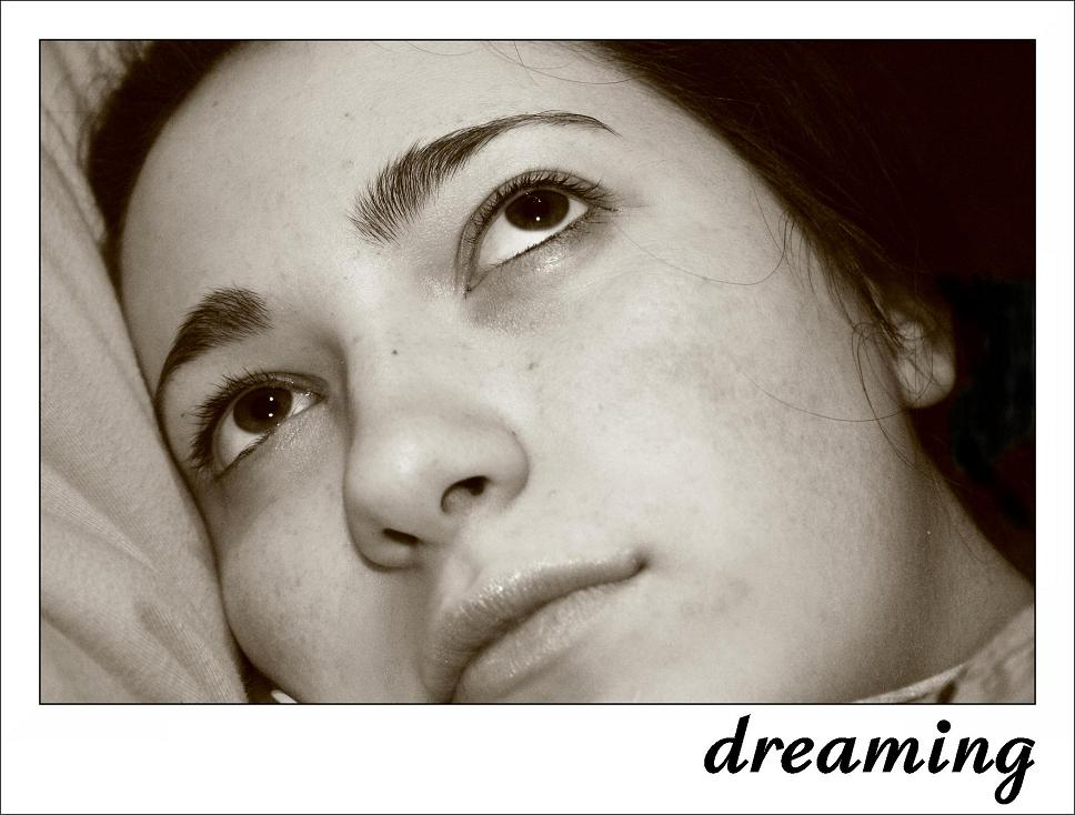 *dreaming*