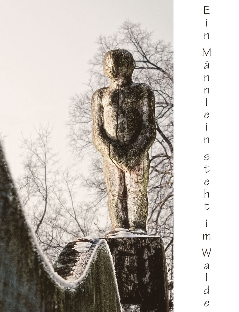 Ein Männlein steht im Walde... ;-)