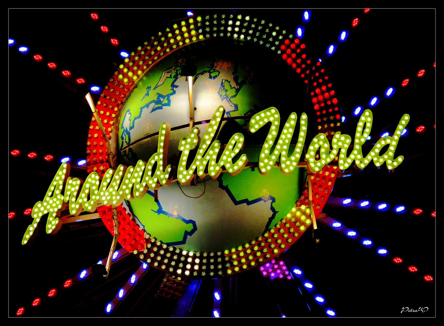 Einmal um die ganze Welt ...........