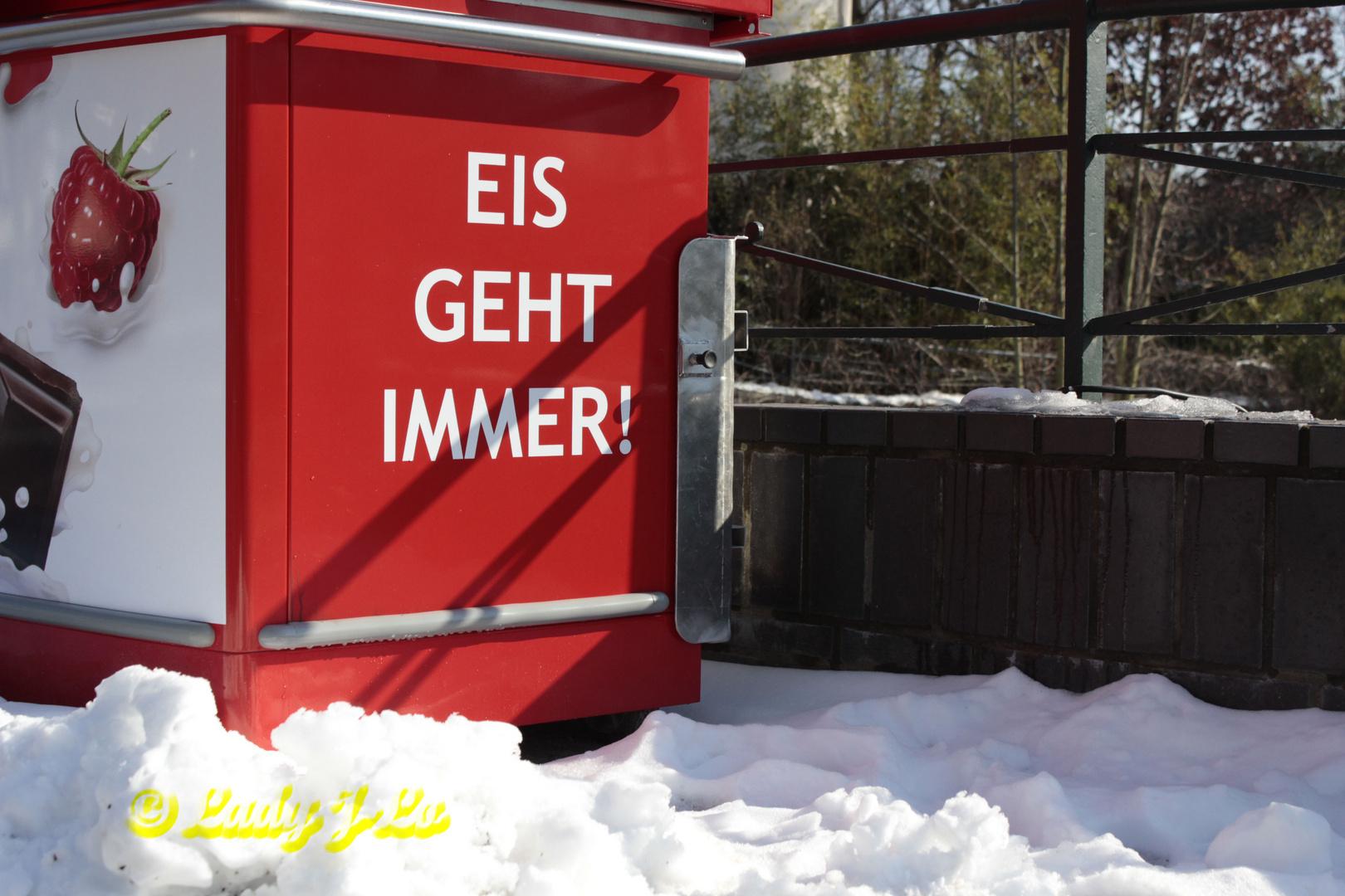 Eis geht immer....