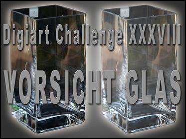 038 - Vorsicht Glas